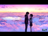 ★Твоё имя {клип}★Kimi no Na wa {AMV}★My Heart Will Go On★