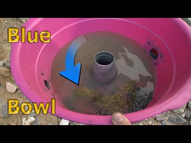 Делаем концентратор для золота, серебра, платины. Blue Bowl