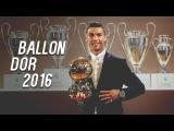 Cristiano Ronaldo ● Ballon Dor 2016 ● THE KING