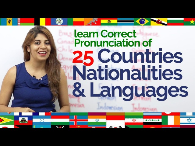 How to pronounce- Countries, Nationalities Languages correctly Improve English Pronunciation