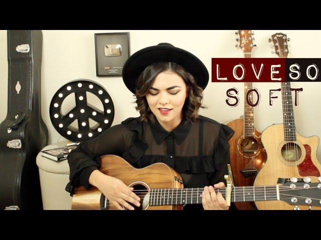 Love So Soft - Kelly Clarkson Cover