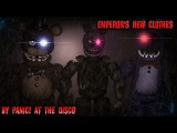 [FNAF-SFM-Animation] Panic! At The Disco: Emperor's New Clothes