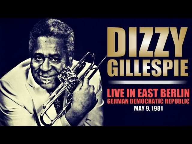 Dizzy Gillespie - Live in East Berlin 1981 ᴴᴰ