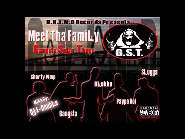 G.S.T. - Meet Tha Family (Gangsta Solja Thugs) 2006 FULL CD (CHARLESTON, SC)