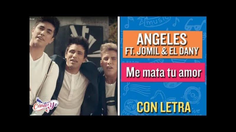Me Mata Tu Amor - Angeles ft Yomil El Dany CON LETRA | Cantoyo Karaoke