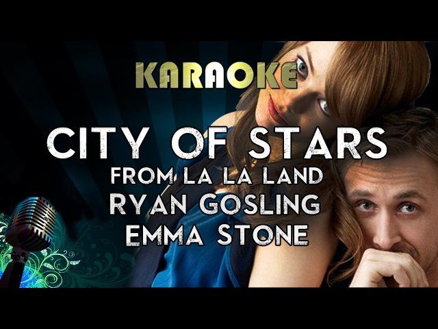 City of Stars (Karaoke Instrumental Lyrics) Ryan Gosling Emma Stone - From La La Land