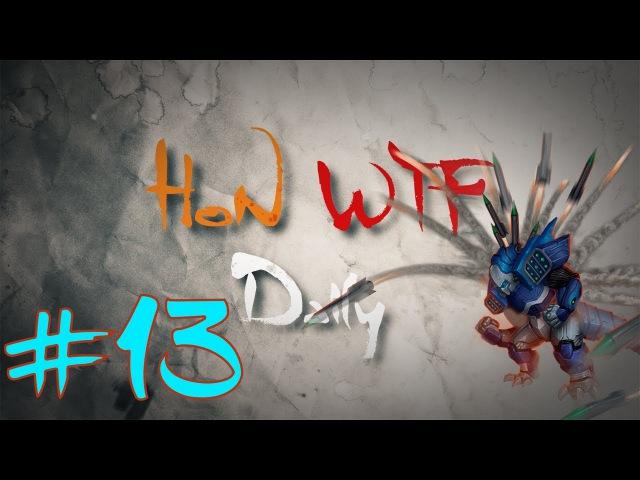 HoN WTF Daily 13