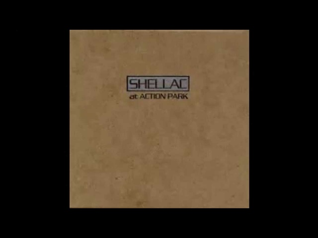 At Action Park - Shellac (full album) 1994