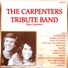 The carpenters tribute band