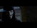 отрывок из фильма В значит Вендетта (V for Vendetta)