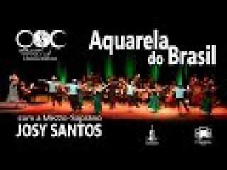 Aquarela do Brasil | Orquestra Sinfônica de Caraguatatuba | Josy Santos