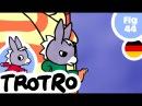TROTRO - EP44 - Trotro ist schlecht gelaunt
