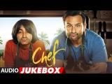 Chef Full Album Audio Jukebox Saif Ali Khan Raghu Dixit Amaal Mallik