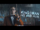 ● Kingsman ► hit and run
