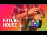 FUTURE HOUSE  Drum Pad Machine