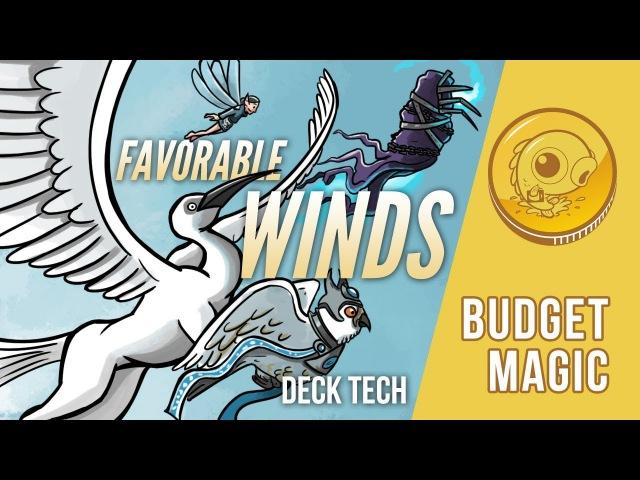 Budget Magic: $81 (24 tix) Modern Favorable Winds (Deck Tech)