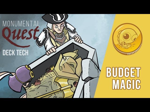 Budget Magic: $71 (20 tix) Modern Monumental Quest (Deck Tech)
