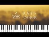 K.A.R.D - Oh NaNa Piano Cover
