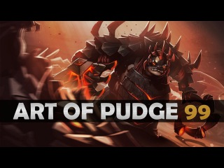 Dota 2 - The Art of Pudge - EP. 99