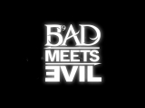 Bad Meets Evil - Fast Lane2011
