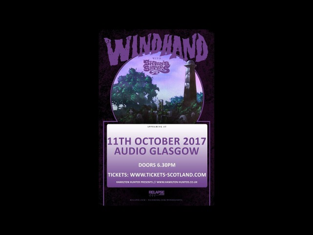 Windhand (US) - Live at Audio, Glasgow 11th October 2017 FULL SHOW HD