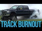 Mattracks - Ford F-350 Track Burn Out