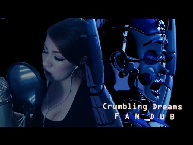 Crumbling Dreams (Balloras Music Box) FAN DUB - FNAF Sister Location