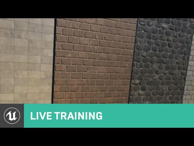 Creating Semi Procedural Materials | Live Training | Unreal Engine