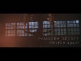 Pandora Secret - Awaken again (official video)