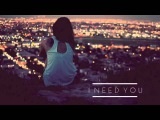 I Need You   M83