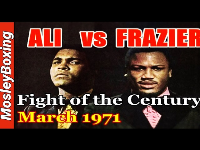 Muhammad Ali vs Joe Frazier The FIGHT Of The CENTURY