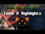 Saint-Hov - Tanki X Highlights #1 (Skills, Funny moments)