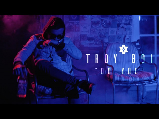 TroyBoi - Do You