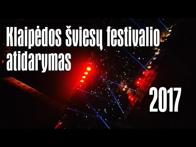 Klaipėdos šviesų festivalio atidarymas iš oro - 2017