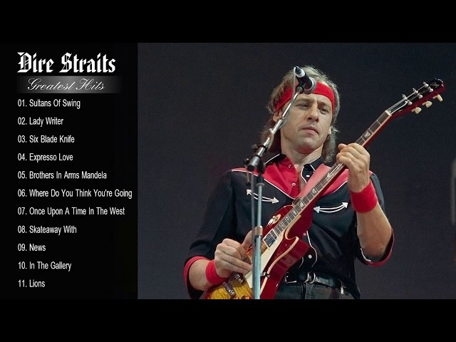 Dire Straits Greatest Hits Playlist - The Best Of Dire Straits