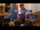 Andy McKee/Don Ross - Tight Trite Night (Cover)