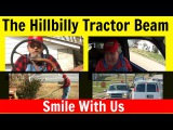 The Hillbilly Tractor Beam