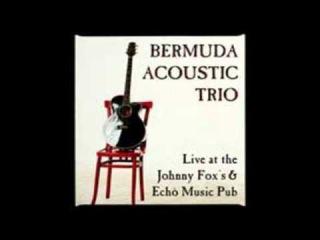 Bermuda Acoustic Trio - Father And Son