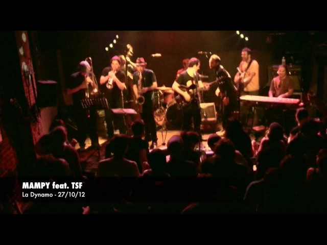 MAMPY feat. T.S.F (Toulouse Skankin' Foundation)