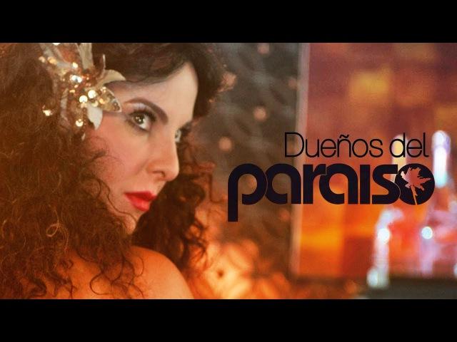Dueños del Paraíso Trailer