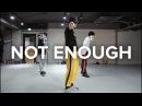 Not enough feat. they. - lido / junsun yoo choreography