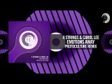 4 Strings &amp Carol Lee - Emotions Away (Protoculture Remix) (RNM)