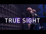 True Sight : Episode 4 - Dota 2 Series