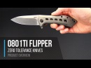 Zero Tolerance 0801TI Rexford Designed CPM S35VN KVT Flipper Overview