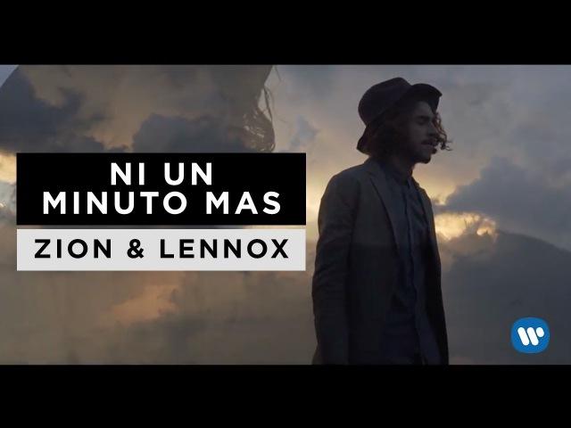 Zion Lennox - Ni Un Minuto Mas | Letra Oficial