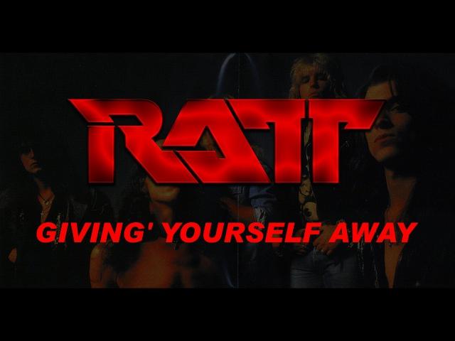 Ratt - Givin' Yourself Away (Lyrics) Official Remaster