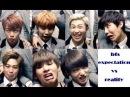 BTS Expectation Vs Reality Funny Kpop Idols