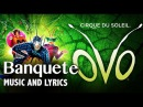 OVO Music and Lyrics | Banquete | Music Video | Cirque du Soleil