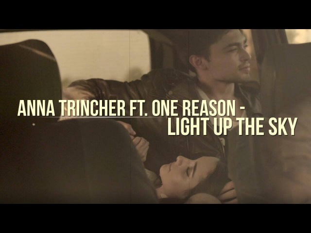 Anna Trincher ft. One Reason - Light Up The Sky [OFFICIAL TEASER]