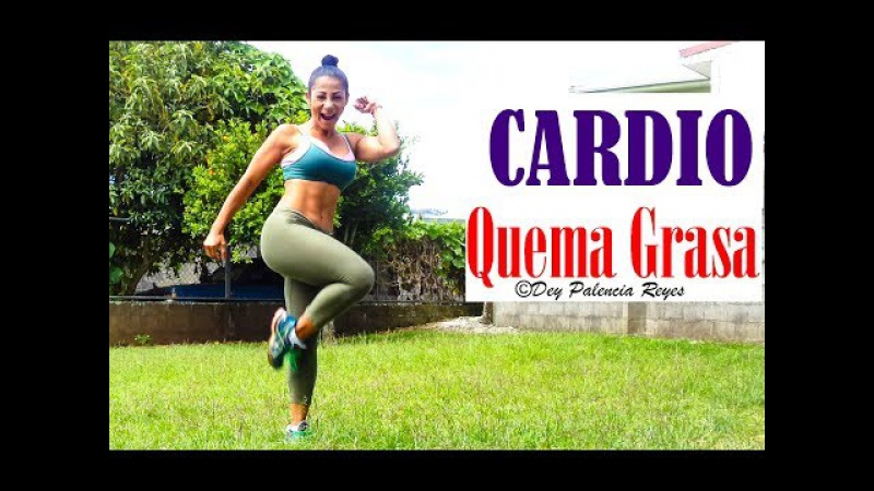 Cardio QUEMA GRASA 15 MINUTOS  RUTINA 557  - Dey Palencia - CARDIO PARA ELIMINAR GRASA ABDOMINAL
